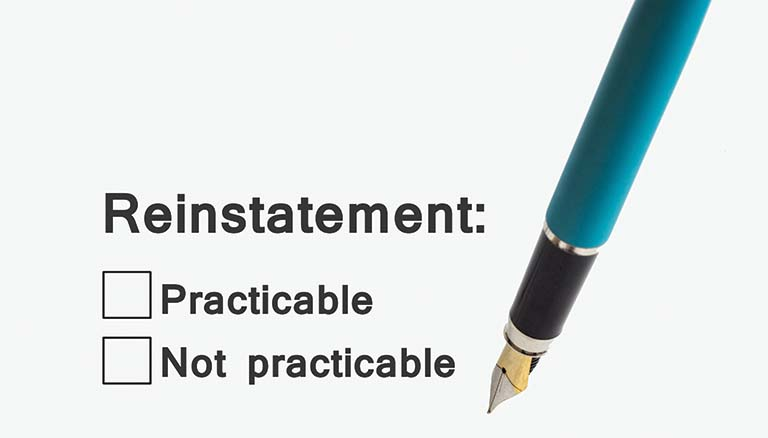 Reinstatement except when 'not reasonably practicable' – a